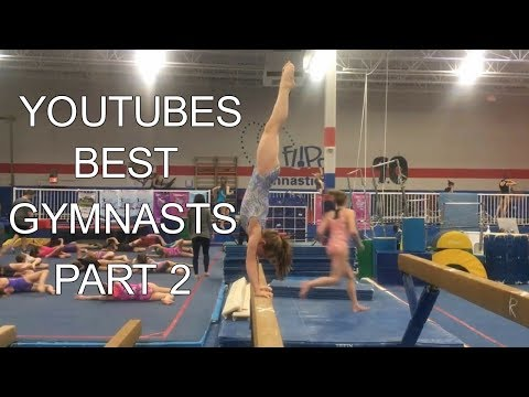 YouTubes best gymnasts | Part 2