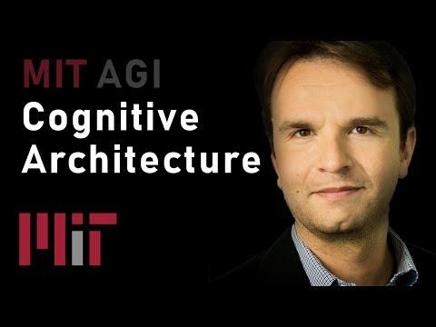 MIT AGI: Cognitive Architecture (Nate Derbinsky)
