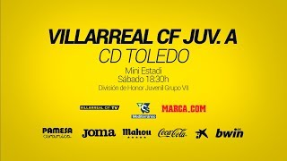 Villarreal CF Juv. A vs CD Toledo