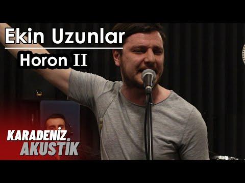 Ekin Uzunlar - Horon 2 (Karadeniz Akustik)
