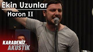 Ekin Uzunlar - Horon 2 (Karadeniz Akustik) Video