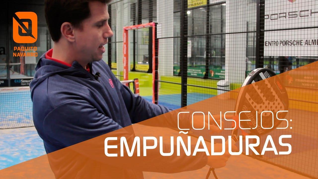 1a32e52c0 Consejos de Paquito Navarro 1x03 - Empuñaduras de Pádel - YouTube