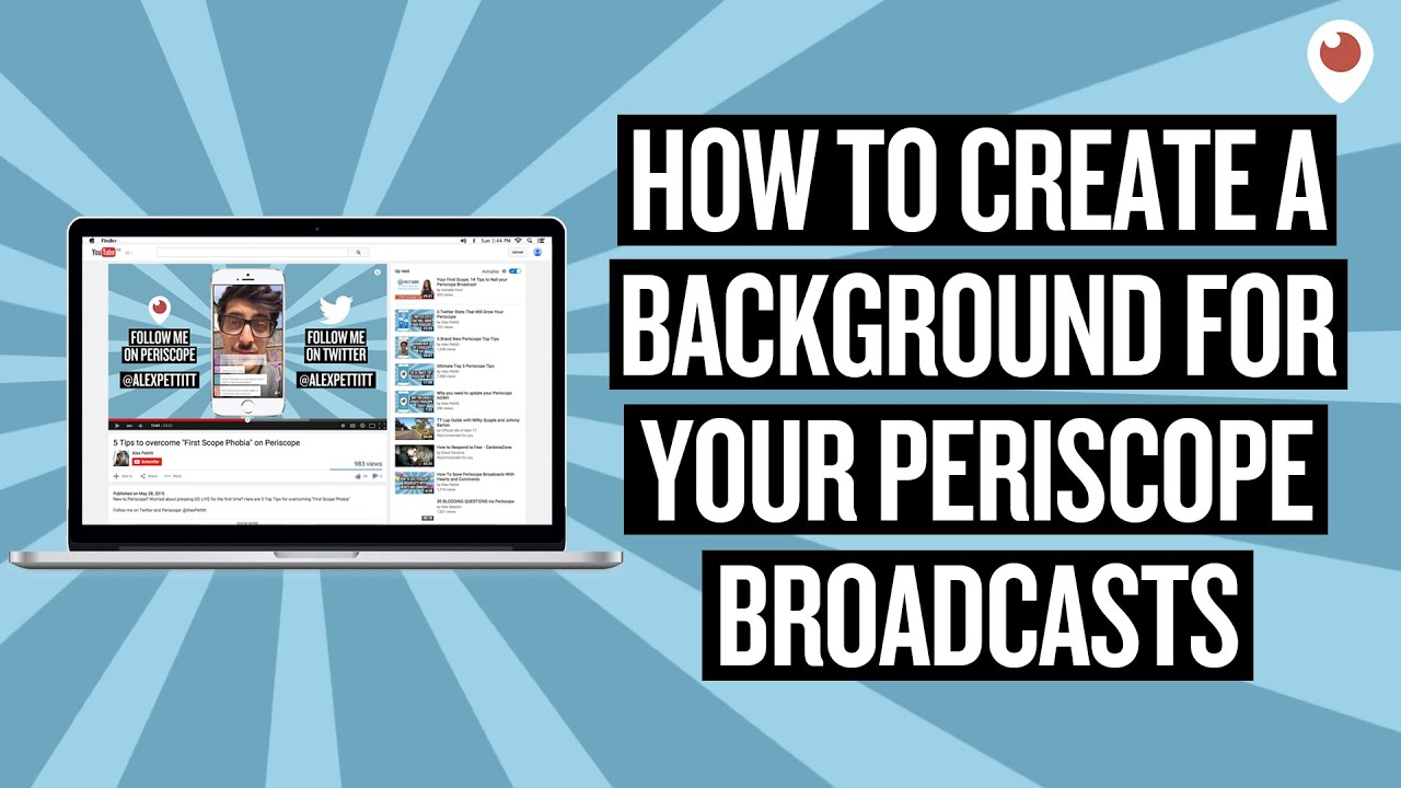 How To Create A Background For Your Periscope Broadcasts on ...