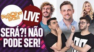 LIVE BBB 19: QUEM VAI SAIR NO PAREDÃO DE AMANHÃ! | Virou Festa