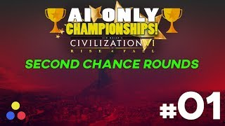 AI ONLY ALL CIVS | Civilization 6: Rise & Fall Championship v2 | SECOND CHANCE ROUNDS | Episode #1