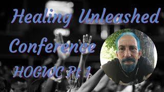 Divine Healing Unleashed Conference (August 16) Pt 1