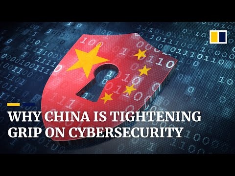 Why China is tightening control over cybersecurity