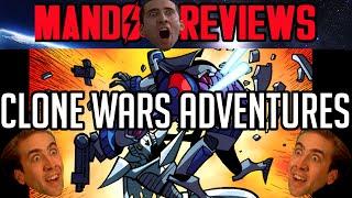 Mandalorian Reviews: Clone Wars Adventures