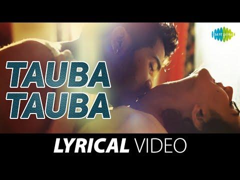 Judgementall Hai Kya - Tauba Tauba | Lyrical Video| RajKumar Rao | Kangana Ranaut | Balaji Telefilms