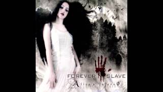 Forever Slave - Lunatic Asylum