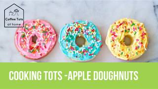 Coffee Tots at Home - Cooking Tots - Apple doughnuts