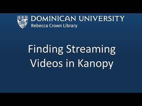 Finding Streaming Videos in Kanopy
