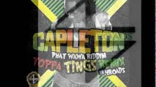 Teaser Capleton - Toppa Tings - remix - Phat Wawa Riddim by Gyzmo [4roads]