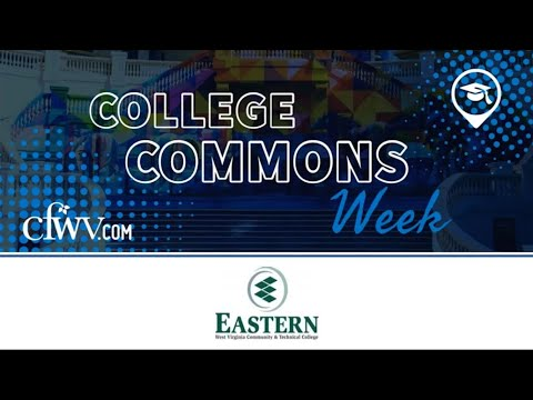 Eastern West Virginia Community and Technical College - College Commons Week 2021