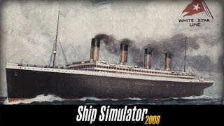 Ship Simulator 2008 # Titanic Gameplay