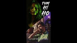Tum Hi Ho   Vertical Lyrical Music Video   Yaniv