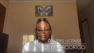 drivers license - Olivia Rodrigo   (cover)