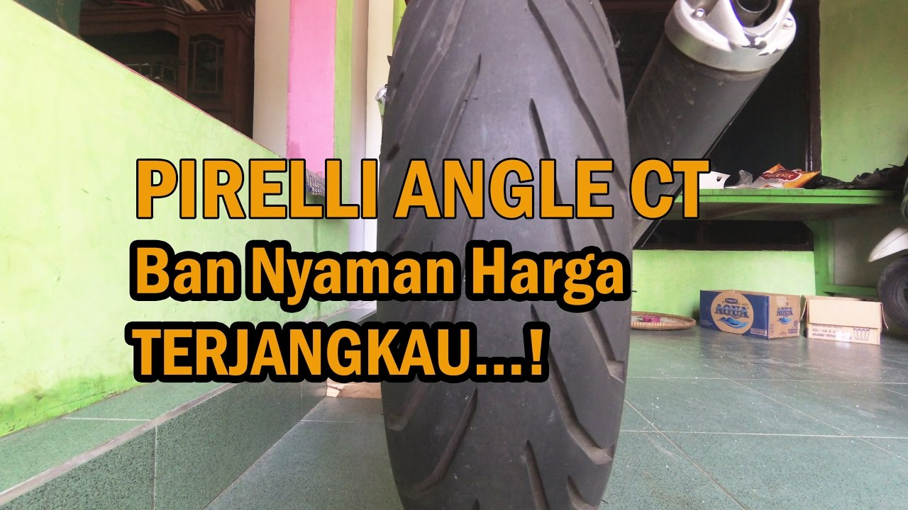 Review Ban Pirelli Angel Ct Indonesia Nyaman Dan Awet Youtube City Ukuran 140 70 Ring 17
