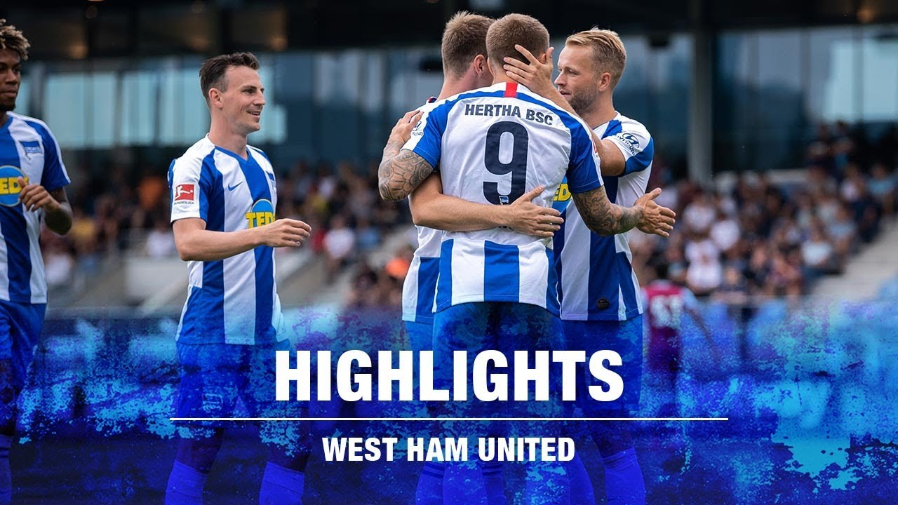 Highlights - West Ham United - Testspiel in Ritzing - Hertha BSC