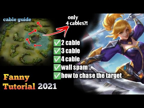 FANNY TUTORIAL 2021 | Cable guide for beginners | Mobile Legends Bang:Bang