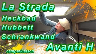 La Strada Avanti H I kompakt und gut ? I Praxistest Wohnmobil Kastenwagen