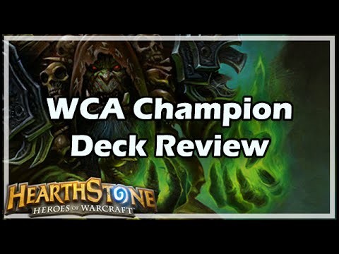 [Hearthstone] WCA Champion Deck Review
