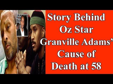 'Oz' star Granville Adams dies at 58