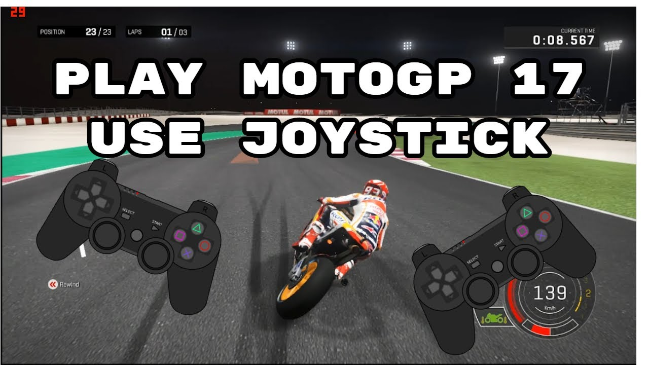 [Tutorial] How to Play MotoGP 17 use Joystick - YouTube