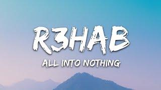 R3HAB & Mokita - All Into Nothing (Lyrics)
