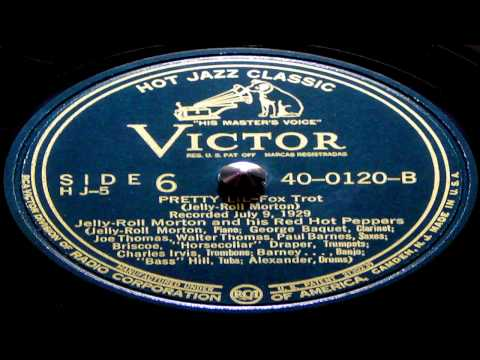 Pretty Lil - Jelly Roll Morton And His Red Hot Peppers
