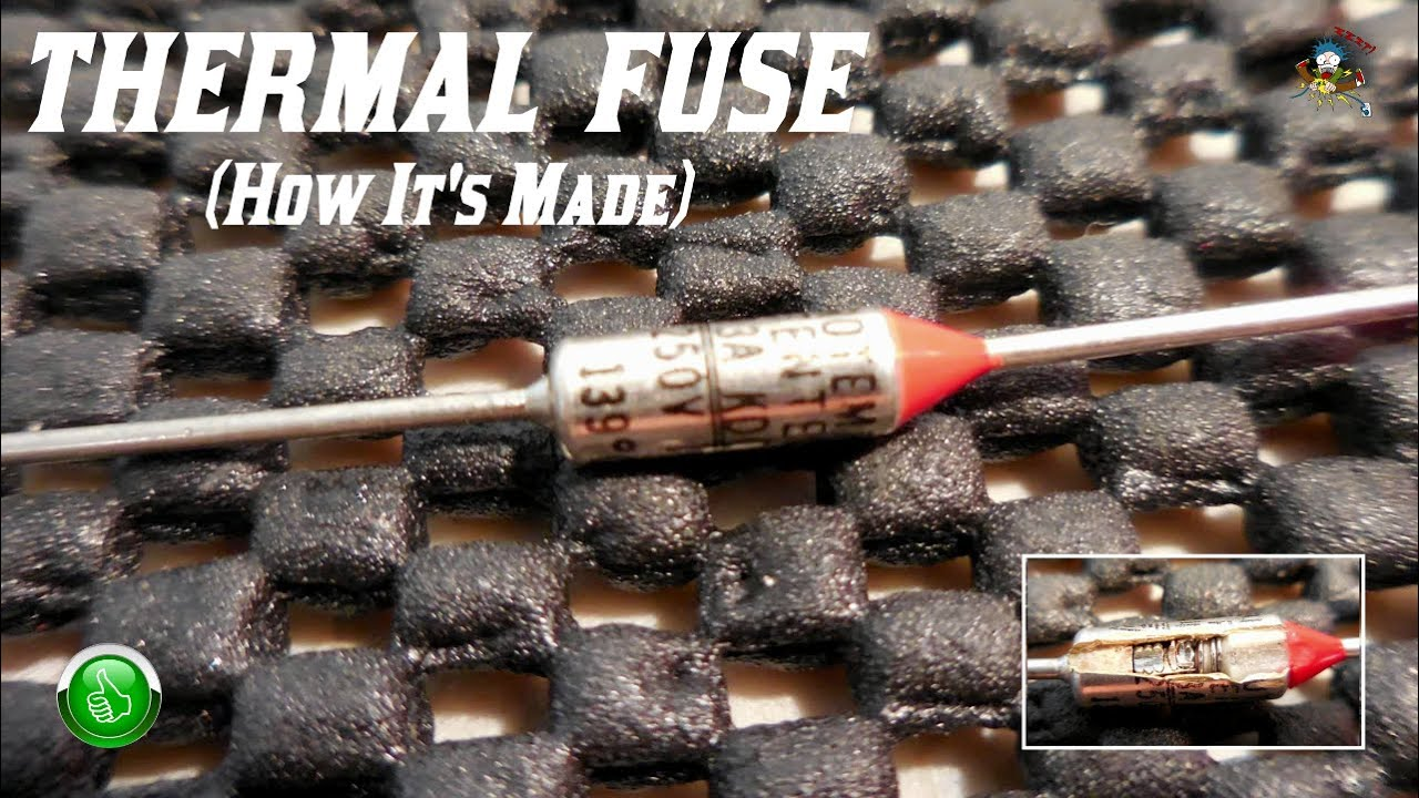Thermal Fuse  How It U0026 39 S Made