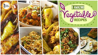 6 Amazing Vegetable Recipes by Food Fusion