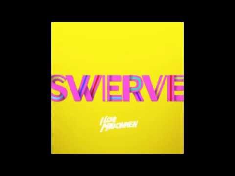 Swerve- ILoveMakonnen (CLEAN EDIT)