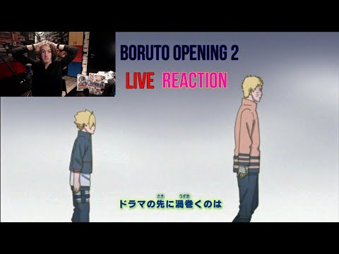 BORUTO OPENING 2 LIVE REACTION!