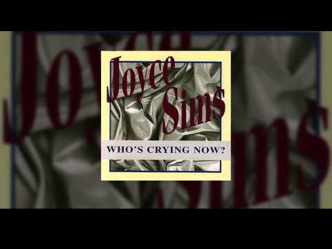 Joyce Sims - Looking Who's Crying (Now Radio Mix)