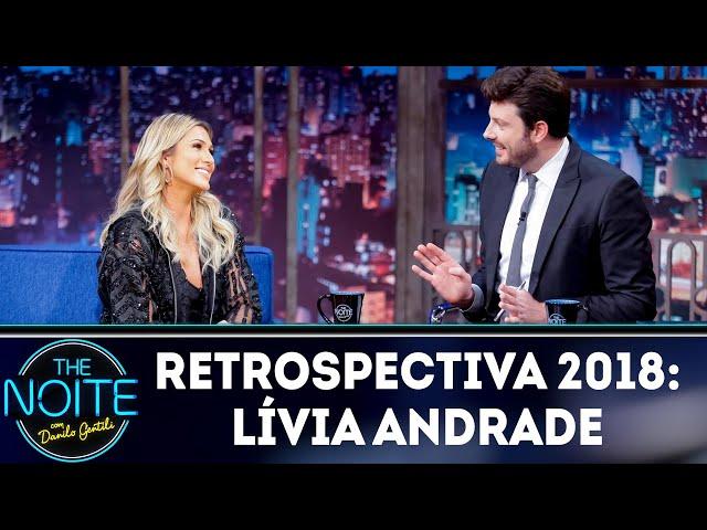 Retrospectiva 2018: Lívia Andrade | The Noite (31/01/19)