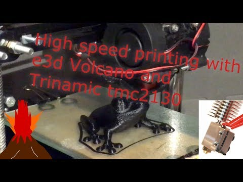 High speed realtime print: E3d Volcano + TMC2130 @ 1/4 stepping
