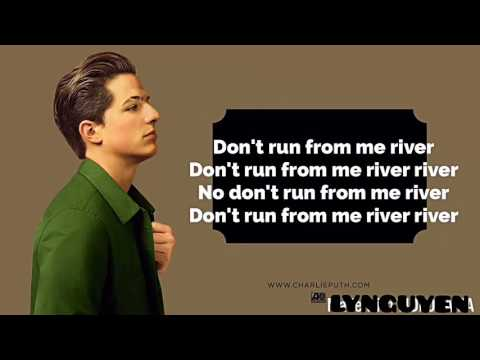 River -lyrics Charlie Puth