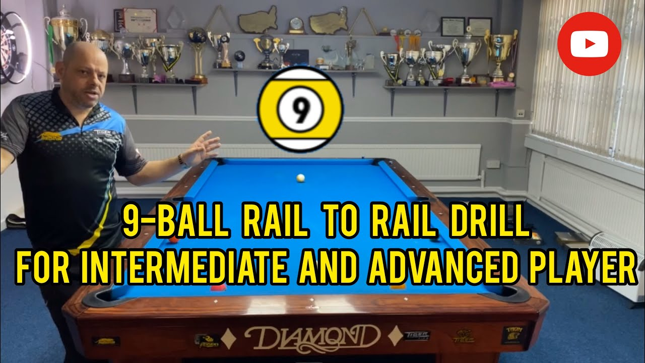 9 - ball rail to rail drill for intermediate and advanced players | EXPLANATION + SPINS