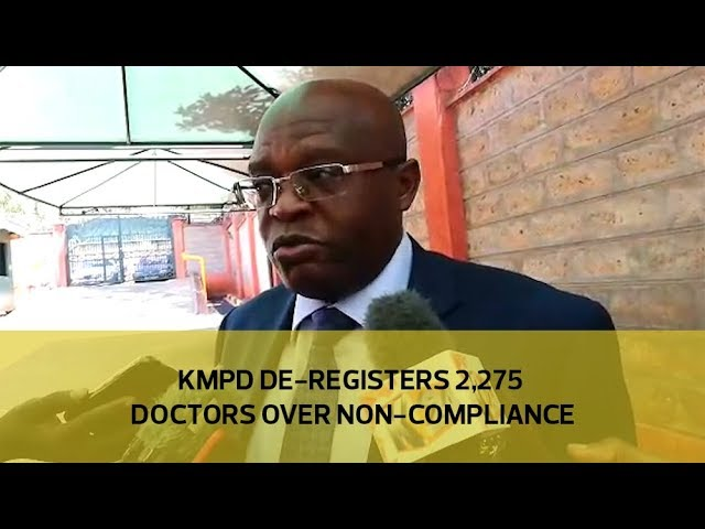 KMPD de-registers 2,275 doctors over non-compliance