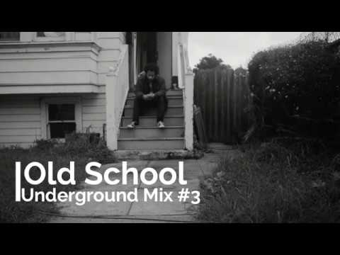 Old School Underground Hip Hop Mix #3