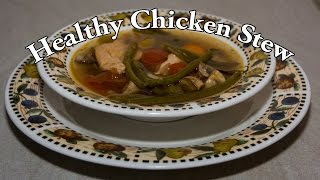Slow Cooked Healthy & Delicious Chicken Stew