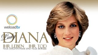 Lady Diana - Ihr Leben, ihr Tod