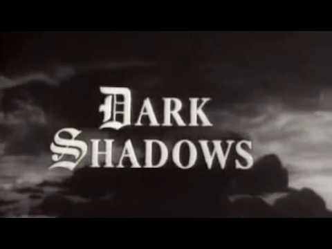 Opening Themes:  Dark Shadows / Collinwood  ~  The Robert Cobert Orchestra (Original Music)