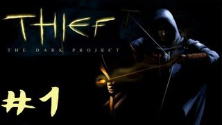 Zagrajmy w Thief: The Dark Project [GOLD] #1 - Posiadłość Lorda Bafforda 1/1