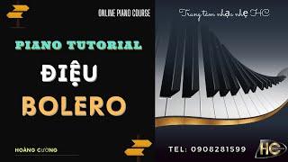 How to play piano nhạc nhẹ | Piano Tutorial | Bolero