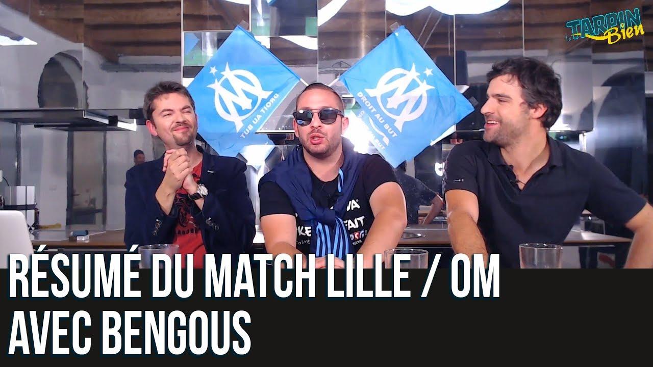 Résumé du match Lille / OM avec Bengous