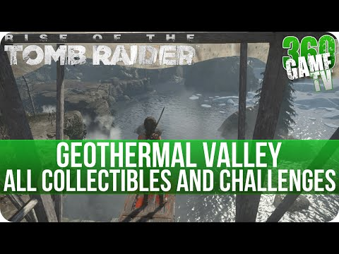Rise of the Tomb Raider Geothermal Valley All Collectibles and All Challenge Locations