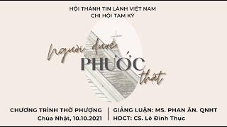 HTTL TAM KỲ - Chương Trình Thờ Phượng Chúa - 10/10/2021