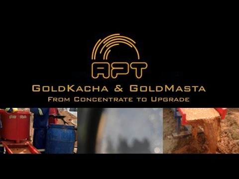 GoldKacha & GoldMasta: from gold concentrate to upgrade